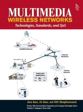9780130460998: Multimedia Wireless Networks: Technologies, Standards and QoS