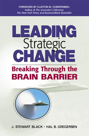 9780130461087: Leading Strategic Change