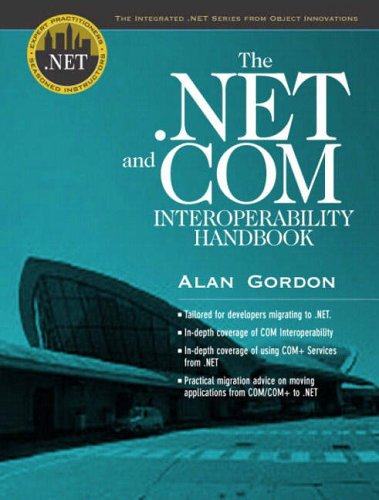9780130461308: The .NET and COM Interoperability Handbook (Integrated .Net)