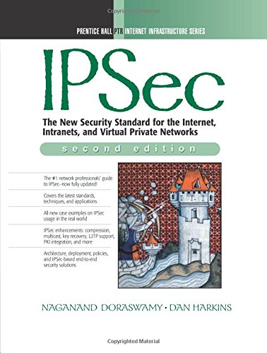 9780130461896: Ipsec: The New Security Standard for the Internet, Intranet and Virtual Private Network