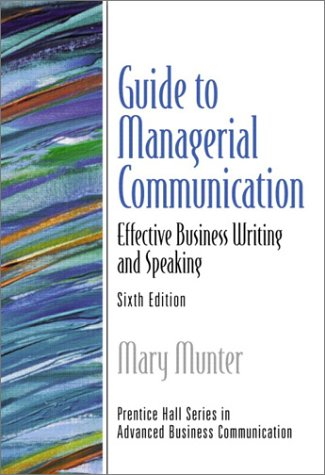 9780130462152: Guide to Managerial Communication (6th Edition)