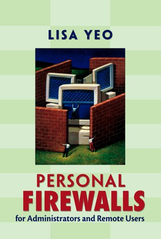 9780130462220: Personal Firewalls for Administrators and Remote Users