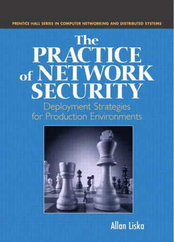 9780130462237: The Practice of Network Security: Deployment Strategies for Production Environments