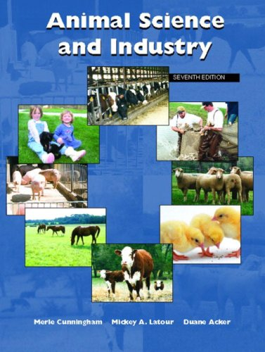 Animal Science and Industry (7th Edition): Cunningham, Merle; Acker,