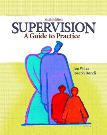 9780130462671: Supervision: A Guide to Practice (6th Edition)