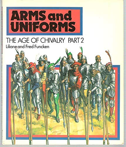 9780130462923: Arms and Uniforms: the Age of Chivalry Part 2