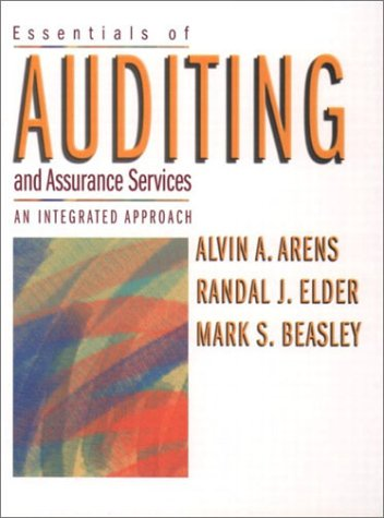 9780130463036: Essentials of Auditing and Assurance Services: An Integrated Approach