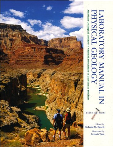 Laboratory Manual in Physical Geology (6th Edition): Institute, American Geological;