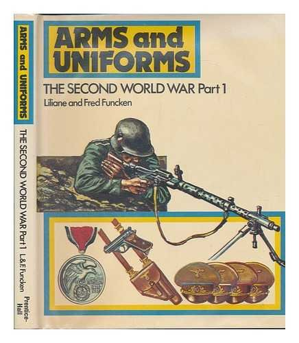 9780130463432: The Second World War Part 1 (Arms and uniforms)