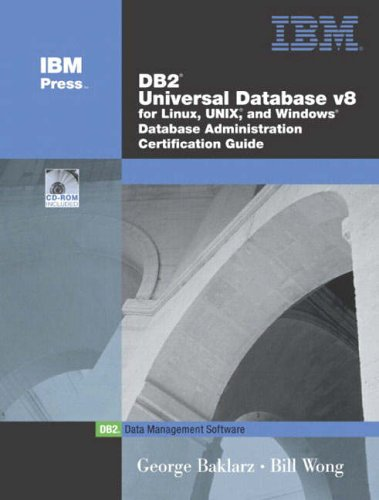 9780130463616: DB2 Universal Database V8 Certification Guide (IBM DB2 Certification Guide Series)
