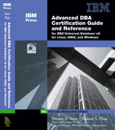 9780130463883: Advanced DBA Certification Guide and Reference for DB2 Universal Database V8 for Linux, Unix, and Windows (An IBM Press book)