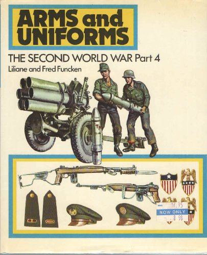 9780130464002: The Second World War/Part 4: The Development of the Great Powers Denmark and the Netherlands the Balkan and Danube States ... (Arms and Uniforms)