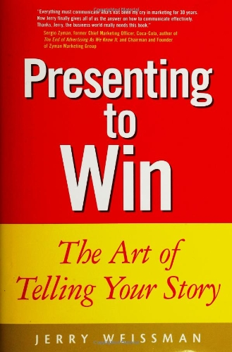 9780130464132: Presenting to Win: The Art of Telling Your Story