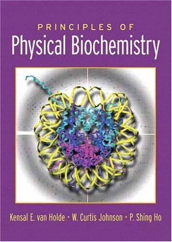 9780130464279: Principles of Physical Biochemistry (2nd Edition)