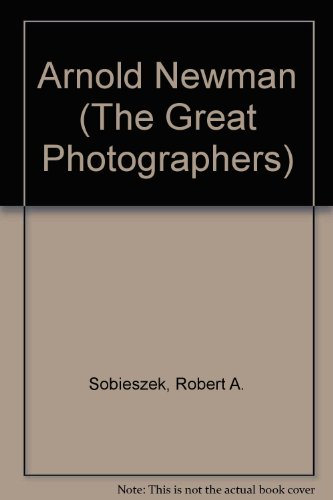 9780130464347: Arnold Newman (The Great Photographers)