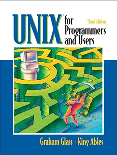 9780130465535: UNIX for Programmers and Users (3rd Edition)