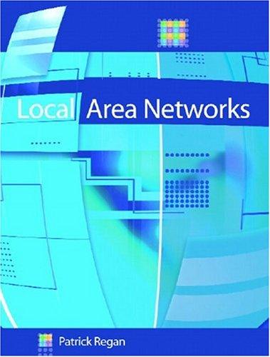 Local Area Networks: Patrick Regan