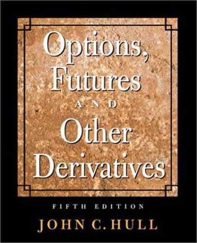 Options, Futures, and Other Derivatives, w. CD-ROM (Prentice Hall finance series): Hull, John