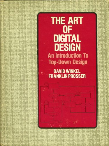 9780130466075: The art of digital design: An introduction to top-down design