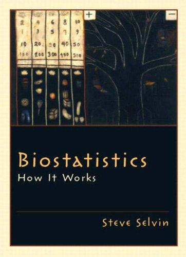 9780130466167: Biostatistics: How It Works