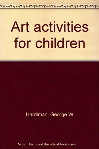 9780130466310: Art activities for children