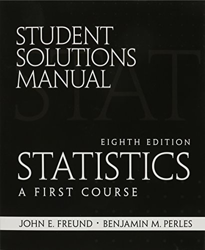 9780130466556: student Solutions Manual for Statistics: A First Course
