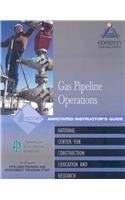 9780130466723: Pipeline Field Operations Gas Instructor's Guide, Perfect Bound (Contren Learning Series)