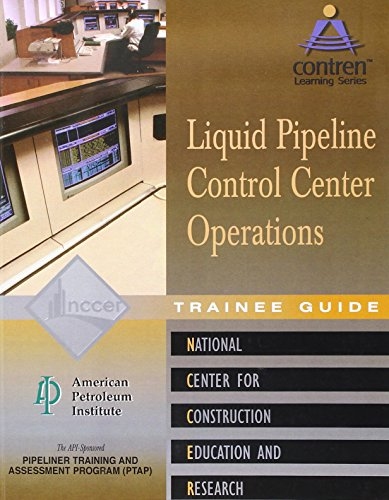 9780130466747: Pipeline Control Center Operations Trainee Guide, Perfect Bound (Contren Learning)