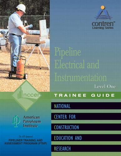 9780130466884: Pipeline Electrical & Instrumentation 1 Trainee Guide, Perfect Bound
