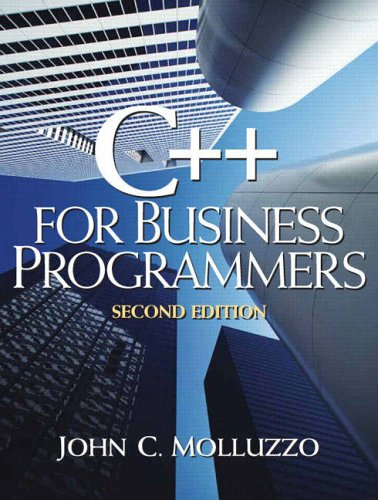 9780130467003: C++ for Business Programmers