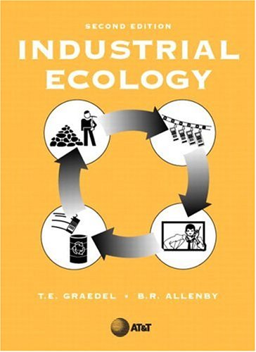 9780130467133: Industrial Ecology (Prentice-Hall International Series in Industrial and Systems Engineering)
