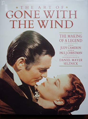 9780130467409: The Art of Gone With the Wind: The Making of a Legend