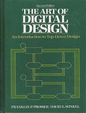 9780130467805: The Art of Digital Design: An Introduction to Top-Down Design