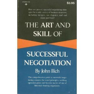 9780130468055: The art and skill of successful negotiation