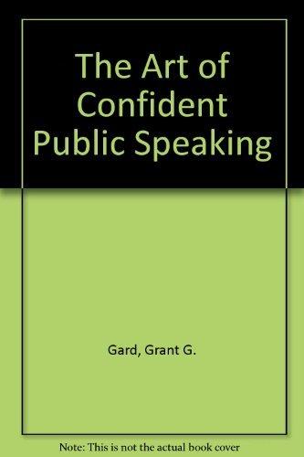 9780130468970: The Art of Confident Public Speaking