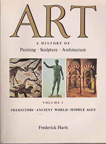 9780130469533: Art: A History of  Painting, Sculpture, and Architecture, Vol. 1