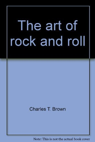 9780130470768: The art of rock and roll