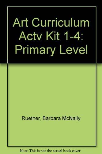 9780130471437: Art Curriculum Activities Kits: Primary Level