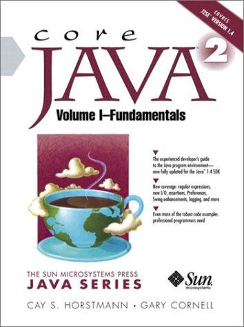 9780130471772: Core Java (TM) 2, Volume I--Fundamentals: Fundamentals Vol 1 (The Sun Microsystems Press Java Series)