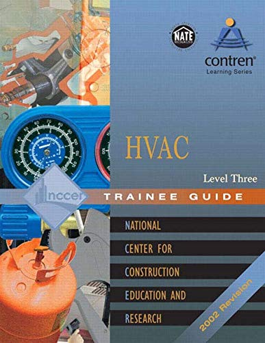 9780130472106: HVAC: Trainee Guide Level 3