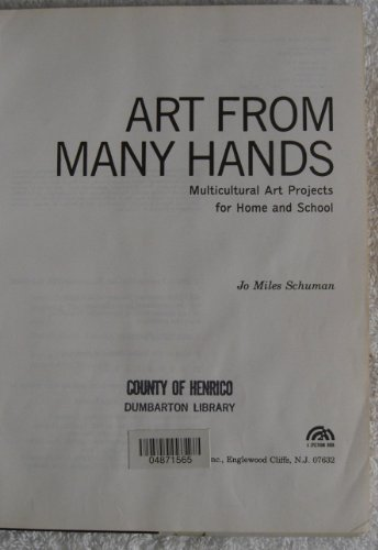9780130472175: Art from Many Hands: Multicultural Art Projects for Home and School (A Spectrum Book)
