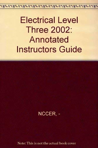 9780130472267: Electrical Level Three 2002: Annotated Instructors Guide