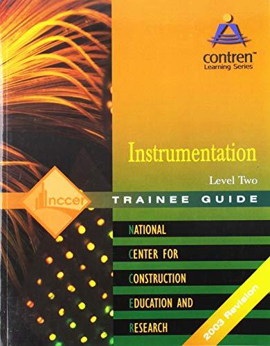 Instrumentation Level 2 Trainee Guide, Paperback (2nd: NCCER