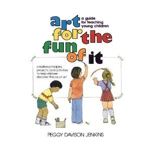 9780130472335: Art for the Fun of it: A Guide for Teaching Young Children (A Spectrum book)