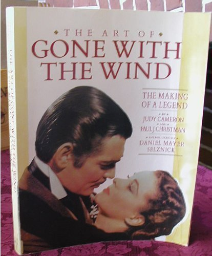 9780130472595: The Art of Gone With the Wind: The Making of a Legend