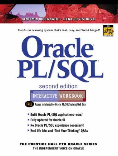 9780130473202: Oracle PL/SQL: Interactive Workbook (Prentice Hall PTR Oracle)