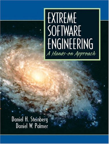 9780130473813: Extreme Software Engineering  A Hands-On Approach