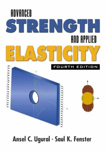 9780130473929: Advanced Strength and Applied Elasticity