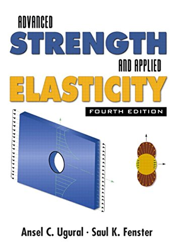 9780130473929: Advanced Strength and Applied Elasticity (4th Edition)