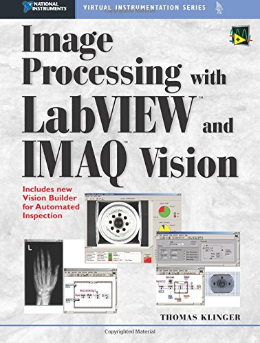 9780130474155: Image Processing with Labview and Imaq Vision (National Instruments Virtual Instrumentation Series)